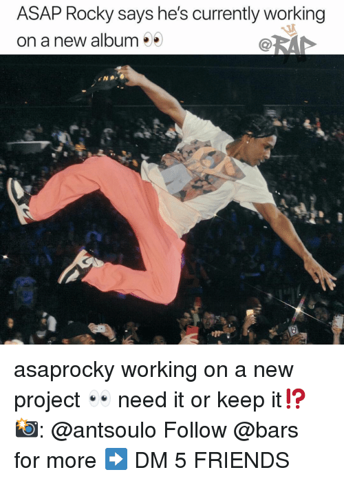 New Album: ASAP Rocky says he's currently working  on a new album asaprocky working on a new project 👀 need it or keep it⁉️ 📸: @antsoulo Follow @bars for more ➡️ DM 5 FRIENDS