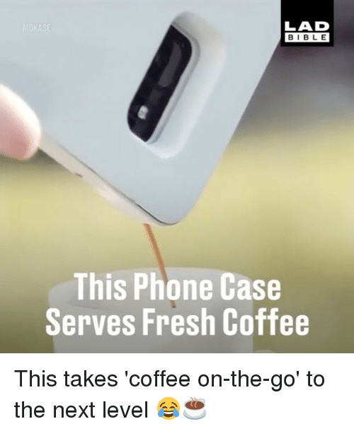 Ased: ASE  BIBLE  This Phone Case  Serves Fresh Coffee This takes 'coffee on-the-go' to the next level 😂☕️