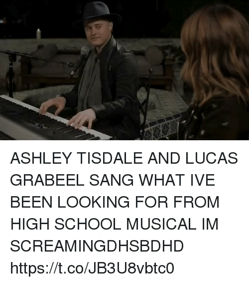 Funny, High School Musical, and School: ASHLEY TISDALE AND LUCAS GRABEEL SANG WHAT IVE BEEN LOOKING FOR FROM HIGH SCHOOL MUSICAL IM SCREAMINGDHSBDHD https://t.co/JB3U8vbtc0