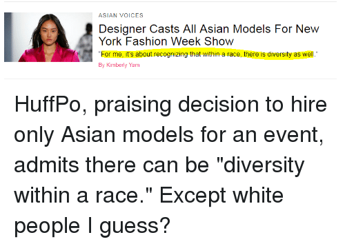 """asian models: ASIAN VOICES  Designer Casts All Asian Models For New  York Fashion Week Show  """"For me, it's about recognizing that within a race, there is diversity as well.""""  By Kimberly Yam"""