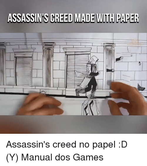 assassin creed: ASSASSINS CREED MADE WITH PAPER Assassin's creed no papel :D (Y) Manual dos Games