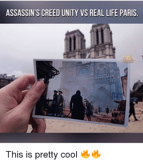 assassin creed: ASSASSIN'S CREED UNITY VS REAL LIFE PARIS. This is pretty cool 🔥🔥
