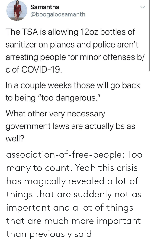 crisis: association-of-free-people:  Too many to count.     Yeah this crisis has magically revealed a lot of things that are suddenly not as important and a lot of things that are much more important than previously said