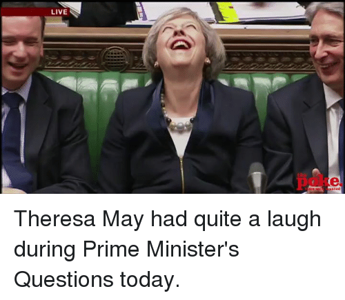 Dank Memes, May, and Theresa May: Asted Theresa May had quite a laugh during Prime Minister's Questions today.