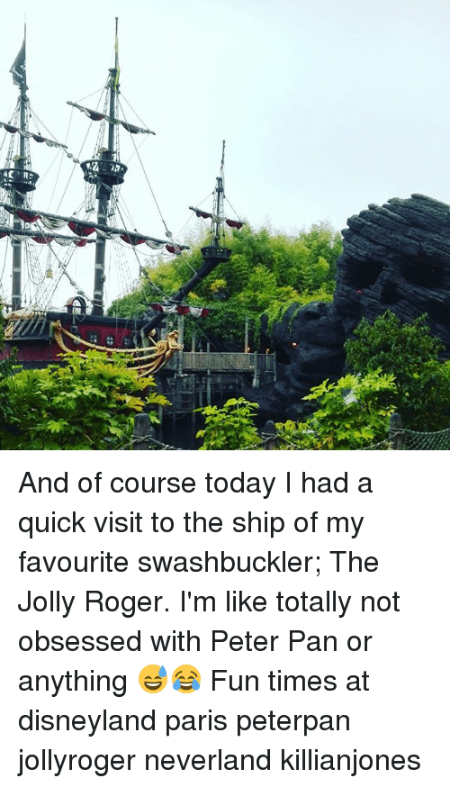 peterpan: at And of course today I had a quick visit to the ship of my favourite swashbuckler; The Jolly Roger. I'm like totally not obsessed with Peter Pan or anything 😅😂 Fun times at disneyland paris peterpan jollyroger neverland killianjones