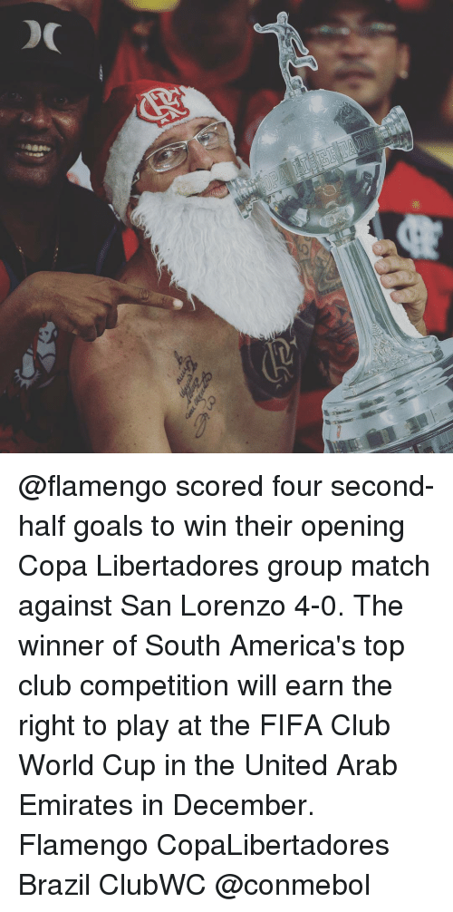 Fifa, Memes, and World Cup: At  Club @flamengo scored four second-half goals to win their opening Copa Libertadores group match against San Lorenzo 4-0. The winner of South America's top club competition will earn the right to play at the FIFA Club World Cup in the United Arab Emirates in December. Flamengo CopaLibertadores Brazil ClubWC @conmebol
