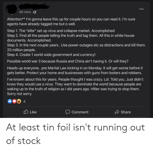 Out Of Stock: At least tin foil isn't running out of stock