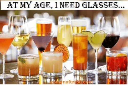 Need Glasses: AT MY AGE, I NEED GLASSES