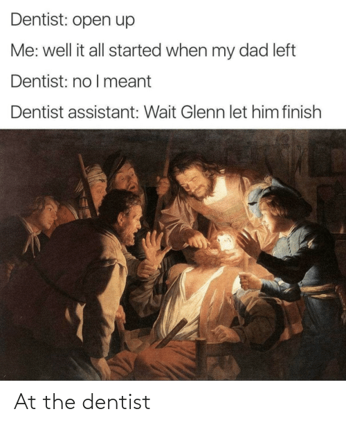 dentist: At the dentist