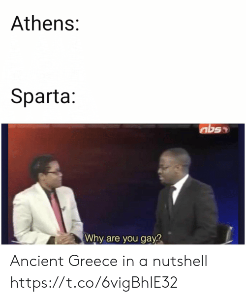 Sparta: Athens:  Sparta:  Why are you gay? Ancient Greece in a nutshell https://t.co/6vigBhIE32