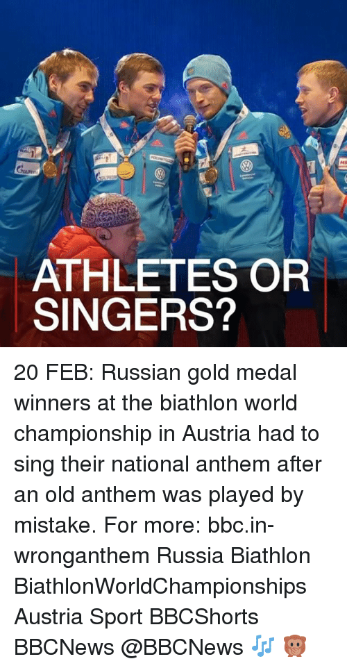 Memes, National Anthem, and Russia: ATHLETES OR  SINGERS? 20 FEB: Russian gold medal winners at the biathlon world championship in Austria had to sing their national anthem after an old anthem was played by mistake. For more: bbc.in-wronganthem Russia Biathlon BiathlonWorldChampionships Austria Sport BBCShorts BBCNews @BBCNews 🎶 🙊