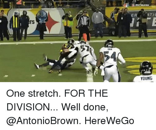Memes, The Division, and 🤖: ATIC  ER  YOUNG One stretch. FOR THE DIVISION... Well done, @AntonioBrown. HereWeGo