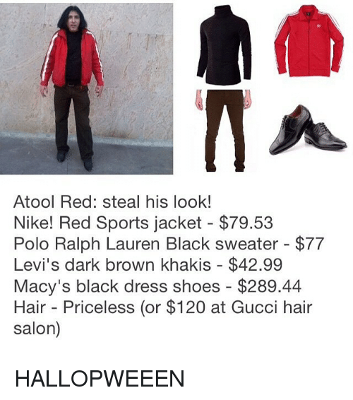 polo ralph lauren: Atool Red: steal his look!  Nike! Red Sports jacket $79.53  Polo Ralph Lauren Black sweater $77  Levi's dark brown khakis $42.99  Macy's black dress shoes $289.44  Hair Priceless (or $120 at Gucci hair  salon) HALLOPWEEEN
