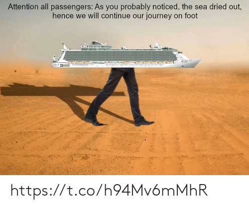 Passengers: Attention all passengers: As you probably noticed, the sea dried out  hence we will continue our journey on foot https://t.co/h94Mv6mMhR