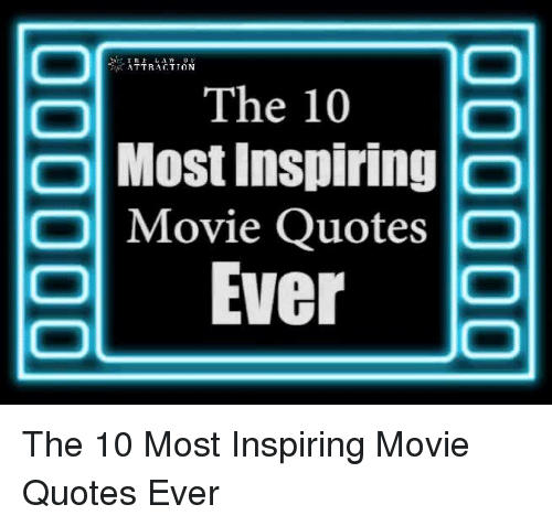 Most Quoted Movie Lines Ever: 25+ Best Memes About Movies Quote
