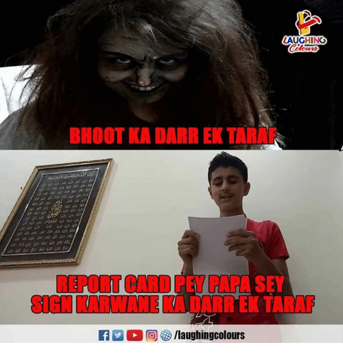 Indianpeoplefacebook, Papa, and Sign: AUGHING  BHOOT KA DARR EK TARAF  REPORT CARD PEY PAPA SE  SIGN KARWANE KA DARR EK TARAF