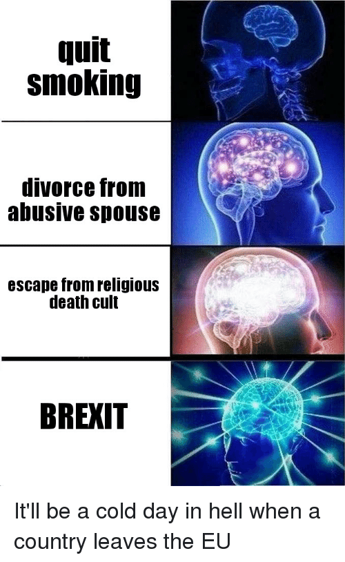 Reddit, Smoking, and Death: Auit  smoking  divorce from  abusive spouse  escape from religious  death cult  BREXIT