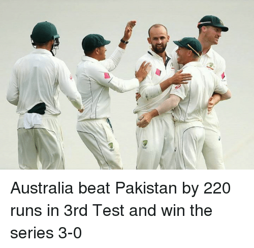 series 3: Australia beat Pakistan by 220 runs in 3rd Test and win the series 3-0