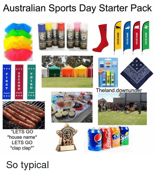 """Clap Clap: Australian Sports Day Starter Pack  0  Theland.downunder  PLACE  PLACE  PLACE  ORTS O  """"LETS GO  *house name*  LETS GO  *clap clap*m  WINNER  x3 So typical"""