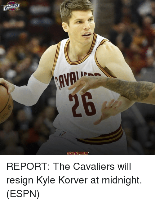 Resigne: AVA  CAYSCONTENT REPORT: The Cavaliers will resign Kyle Korver at midnight. (ESPN)