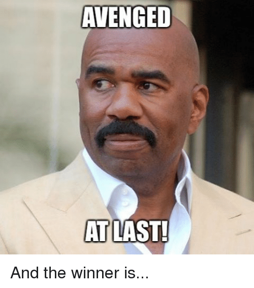 avenged: AVENGED  AT  LAST! And the winner is...