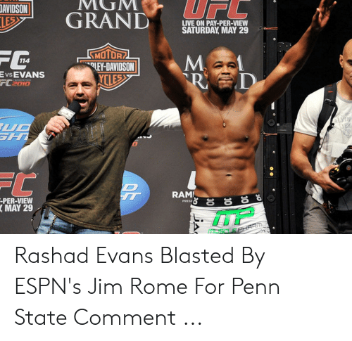 rashad evans: AVIDSONMUM  GRAND S  LIVE ON PAY-PER-VIEW  SATURDAY MAY 29  LEY-DAVIDSON |  Evs EVANS  rL2010  RAME  PER-VIEW  , MAY 29 Rashad Evans Blasted By ESPN's Jim Rome For Penn State Comment ...