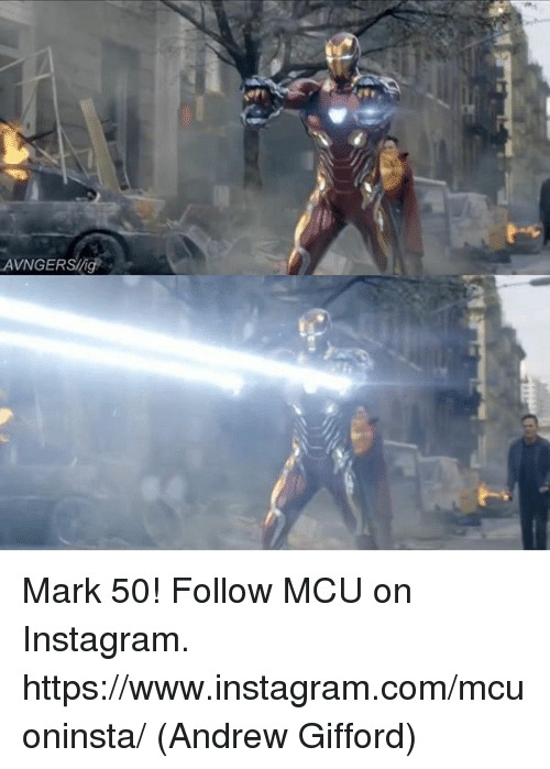 Instagram, Memes, and 🤖: AVNGERSlig Mark 50!  Follow MCU on Instagram. https://www.instagram.com/mcuoninsta/  (Andrew Gifford)