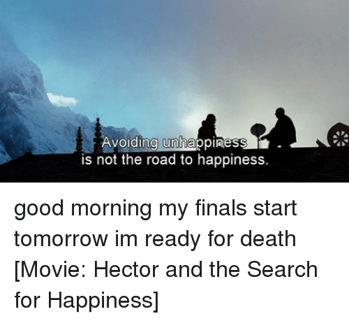 the road to unhappiness