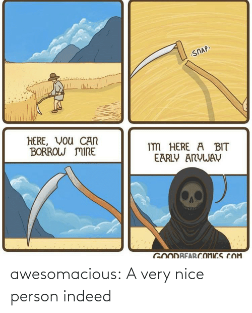 Very Nice: awesomacious:  A very nice person indeed