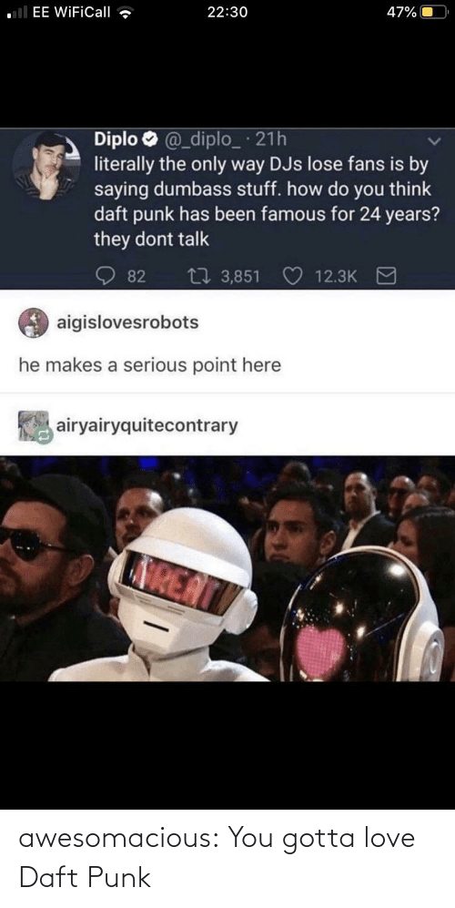 you gotta: awesomacious:  You gotta love Daft Punk