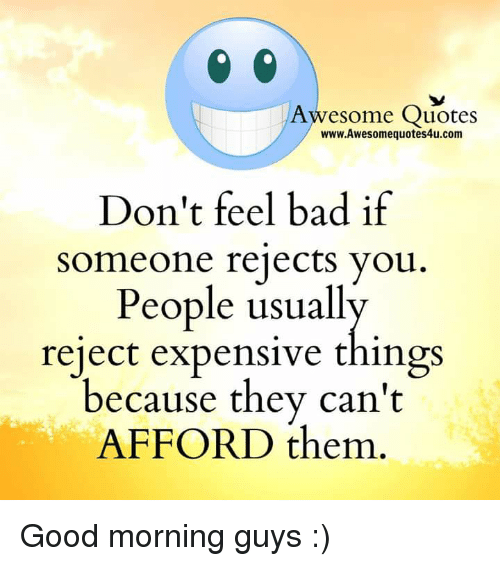Quotes About People Who Notice: Awesome Quotes WwwAwesomequotes4ucom Don't Feel Bad If