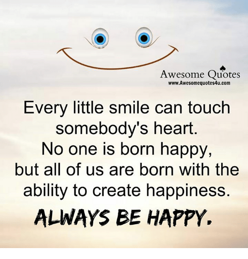 Quotes About People Who Notice: Awesome Quotes WwwAwesomequotes4ucom Every Little Smile