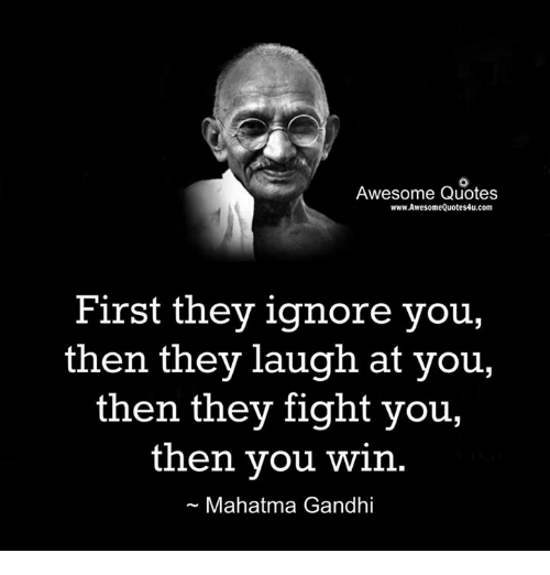 Awesome Quotes WwwAwesomeQuotes4ucom First They Ignore You