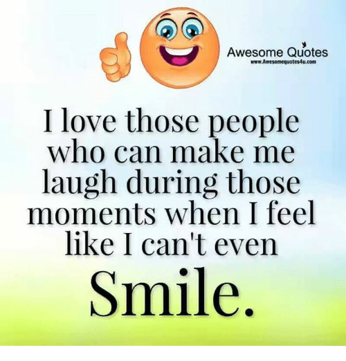 U Make Me Smile Quotes: 25+ Best Memes About Awesome