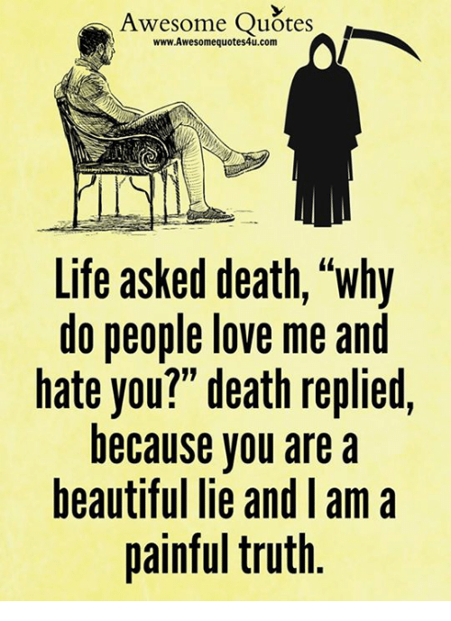 awesome quotes wwwawesomequotes4ucom life asked death why