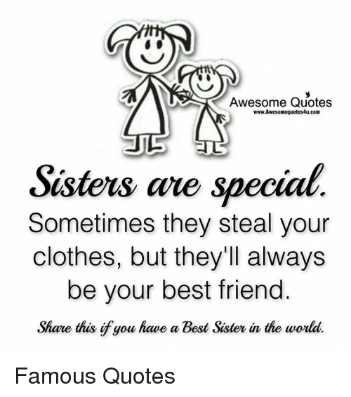 I Have The Best Sister In The World Quotes: Awesome Quotes WwwAwesomequotes4ucom Sisters Are Special