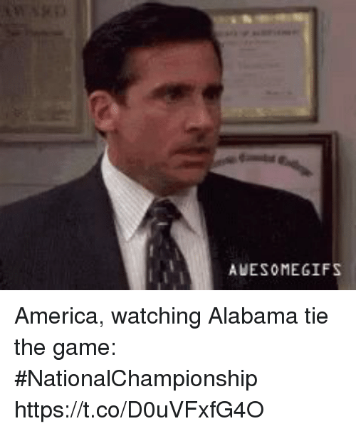 America, Sports, and The Game: AWESOMEGIFS America, watching Alabama tie the game:  #NationalChampionship https://t.co/D0uVFxfG4O