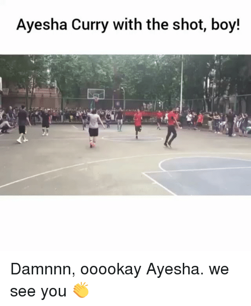 Ayesha Curry, Funny, and Boy: Ayesha Curry with the shot, boy! Damnnn, ooookay Ayesha. we see you 👏