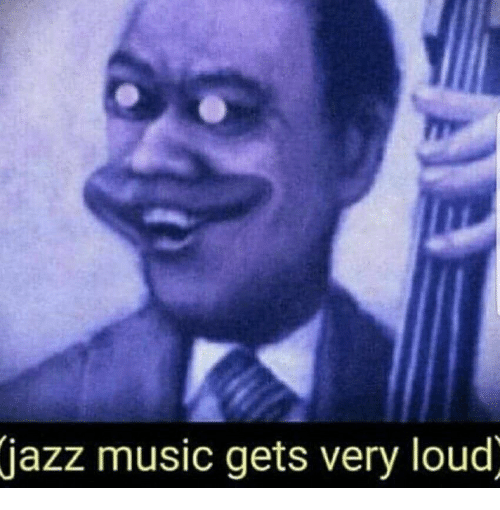 Music, Loud, and  Gets: azz music gets very loud