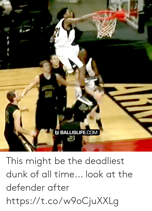 ballislife: B BALLISLIFE.COM This might be the deadliest dunk of all time... look at the defender after https://t.co/w9oCjuXXLg