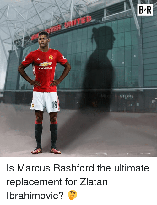 Zlatan Ibrahimovic: B-R  CHEVROLET  STORE  9 Is Marcus Rashford the ultimate replacement for Zlatan Ibrahimovic? 🤔