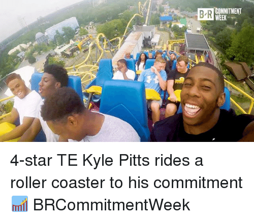 roller coasters: B R  COMMITMENT  WEEK 4-star TE Kyle Pitts rides a roller coaster to his commitment 🎢 BRCommitmentWeek