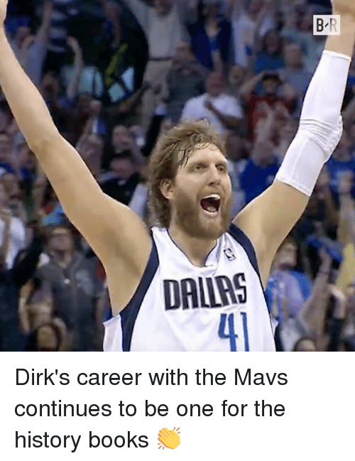 Books, History, and One: B R  DALLRS Dirk's career with the Mavs continues to be one for the history books 👏