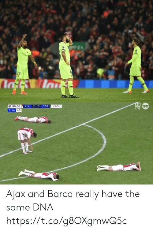 Barca: B R  LIVE  (3-3)  90:00  5:16  +5 Ajax and Barca really have the same DNA https://t.co/g8OXgmwQ5c