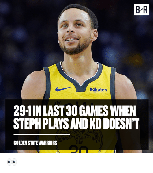 Golden State: B-R  Rakuten  29-1INLAST 30 GAMES WHEN  STEPHPLAYS AND KD DOESN'T  GOLDEN STATE WARRIORS 👀