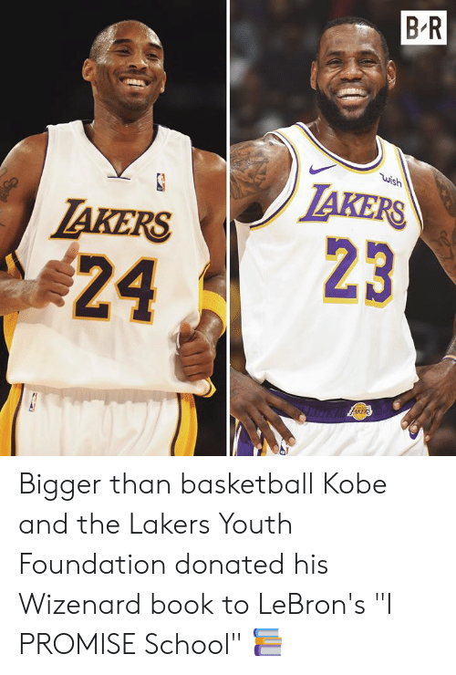 """takers: B R  wish  LAKERS  TAKERS  23  24  AKERS Bigger than basketball  Kobe and the Lakers Youth Foundation donated his Wizenard book to LeBron's """"I PROMISE School"""" 📚"""