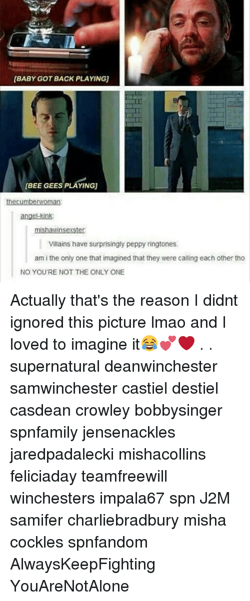 bee gees: BABY GOT BACK PLAYING)  [BEE GEES PLAYINGU  the cumbenWoman  angelkink:  Villains have surprisingly peppy ringtones.  am i the only one that imagined that they were calling each other tho  NO YOU'RE NOT THE ONLY ONE Actually that's the reason I didnt ignored this picture lmao and I loved to imagine it😂💕❤ . . supernatural deanwinchester samwinchester castiel destiel casdean crowley bobbysinger spnfamily jensenackles jaredpadalecki mishacollins feliciaday teamfreewill winchesters impala67 spn J2M samifer charliebradbury misha cockles spnfandom AlwaysKeepFighting YouAreNotAlone