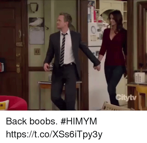 himym: Back boobs. #HIMYM https://t.co/XSs6iTpy3y