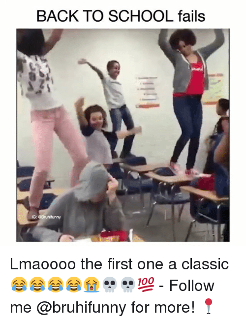 Memes, School, and Back: BACK TO SCHOOL fails  IG: @Bruhifunny Lmaoooo the first one a classic 😂😂😂😂😭💀💀💯 - Follow me @bruhifunny for more! 📍