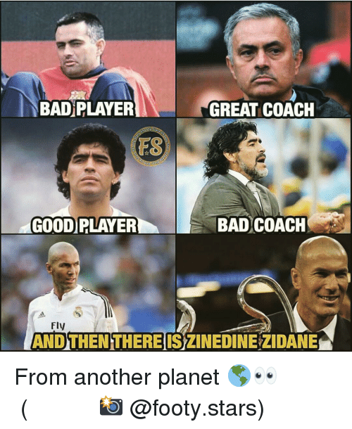zidane: BAD PLAYER  GREAT COACH  FS  GOOD PLAYER  BAD COACH  Fly  AND THEN THERE IS ZINEDINE ZIDANE From another planet 🌎👀 ⠀⠀⠀⠀⠀⠀⠀⠀⠀⠀⠀ (📸 @footy.stars)
